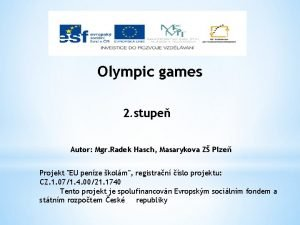 Olympic games 2 stupe Autor Mgr Radek Hasch