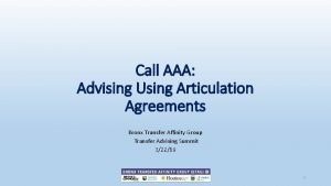 Call AAA Advising Using Articulation Agreements Bronx Transfer