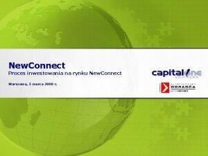 New Connect Proces inwestowania na rynku New Connect