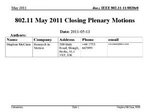 May 2011 doc IEEE 802 11 110820 r