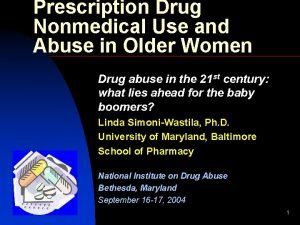 Prescription Drug Nonmedical Use and Abuse in Older