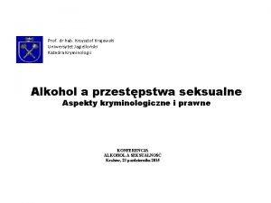 Prof dr hab Krzysztof Krajewski Uniwersytet Jagielloski Katedra