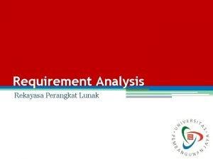 Requirement Analysis Rekayasa Perangkat Lunak 1 Rekayasa Perangkat