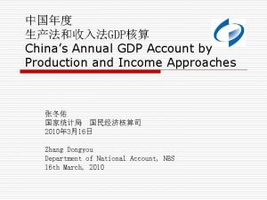 GDP Chinas Annual GDP Account by Production and