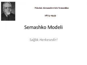 Semashko Modeli Salk Herkesedir Semashko Modeli Salk sistemleri