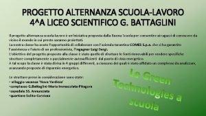 PROGETTO ALTERNANZA SCUOLALAVORO 4A LICEO SCIENTIFICO G BATTAGLINI