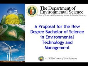 The Department of Environmental Science School of Science