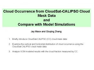 Cloud Occurrence from Cloud SatCALIPSO Cloud Mask Data