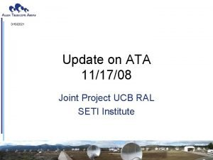 3102021 Update on ATA 111708 Joint Project UCB
