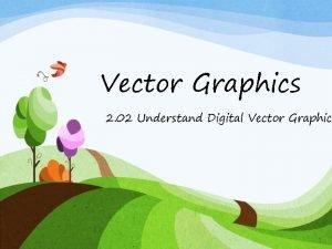 Vector Graphics 2 02 Understand Digital Vector Graphic