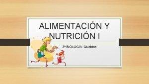 ALIMENTACIN Y NUTRICIN I 3 BIOLOGA Glcidos Mapa
