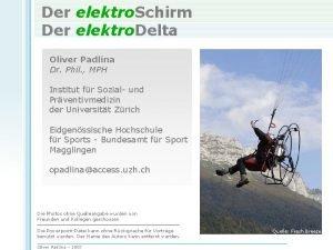 Der elektro Schirm Der elektro Delta Oliver Padlina