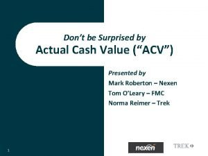 Dont be Surprised by Actual Cash Value ACV
