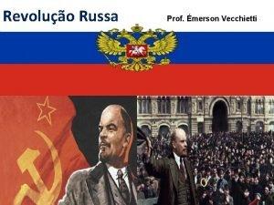 Revoluo Russa Prof merson Vecchietti O Czar Nicolau