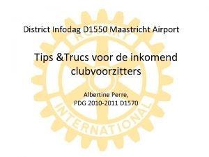 District Infodag D 1550 Maastricht Airport Tips Trucs