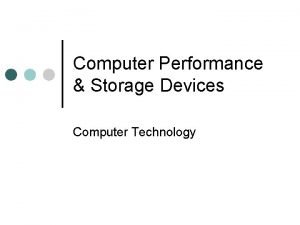 Computer Performance Storage Devices Computer Technology Computer Performance