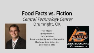 Food Facts vs Fiction Central Technology Center Drumright
