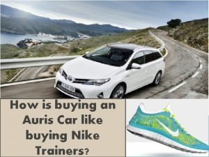 How is buying an Auris Car like buying