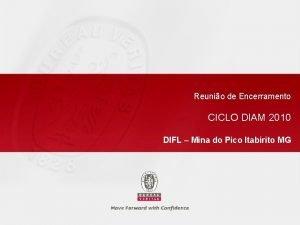 Reunio de Encerramento CICLO DIAM 2010 DIFL Mina