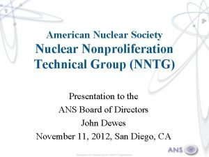 American Nuclear Society Nuclear Nonproliferation Technical Group NNTG