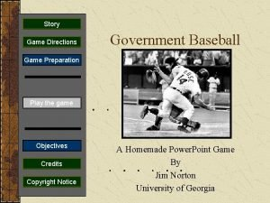 Story Game Directions Government Baseball Game Preparation Play
