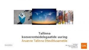 Tallinna konverentsidelegaatide uuring Aruanne Tallinna Ettevtlusametile 01122011 1