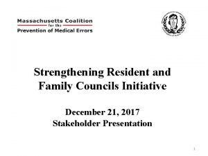 Strengthening Resident and Family Councils Initiative December 21