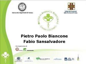 Universit degli Studi di Torino Ordine dei Farmacisti