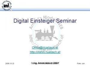 Digital Einsteiger Seminar OfficeHuebsch at http AMW huebsch