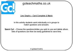 Line Graphs Card Complete Match In this activity