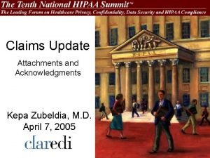 Claims Update Attachments and Acknowledgments Kepa Zubeldia M