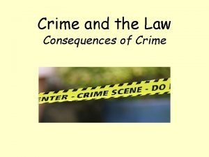 Crime and the Law Consequences of Crime Today