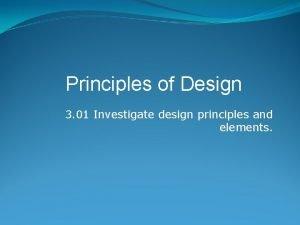 Principles of Design 3 01 Investigate design principles