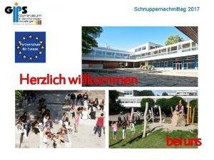 Schnuppernachmittag 2017 Willkommen Partnerschule fr Europa Herzlich willkommen