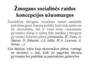 mogaus socialins raidos koncepcijos uuomazgos iuolaikin mogaus socialins