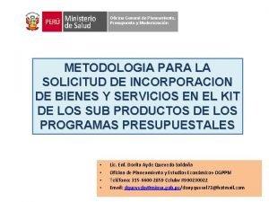 Oficina General de Planeamiento Presupuesto y Modernizacin METODOLOGIA