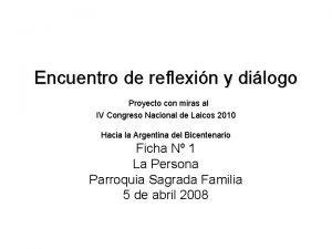 Encuentro de reflexin y dilogo Proyecto con miras