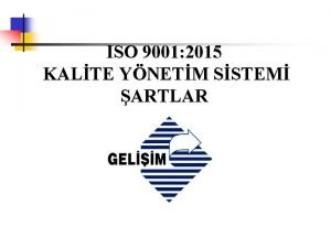 ISO 9001 2015 KALTE YNETM SSTEM ARTLAR ISO