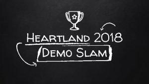 Heartland 2018 Demo Slam Whats a Demo Slam