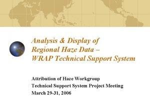 Analysis Display of Regional Haze Data WRAP Technical
