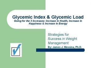 Glycemic Index Glycemic Load Going for the 3