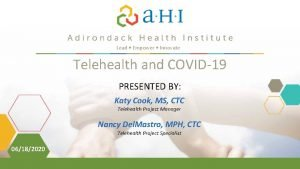 Lead Empower Innovate Telehealth and COVID19 PRESENTED BY