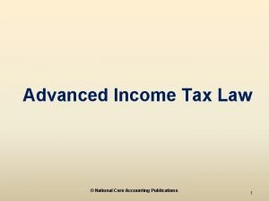Advanced Income Tax Law National Core Accounting Publications