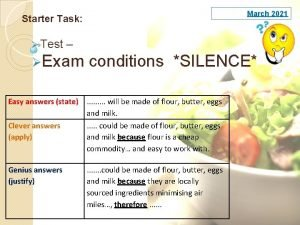 March 2021 Starter Task Test Exam conditions SILENCE