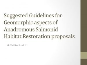 Suggested Guidelines for Geomorphic aspects of Anadromous Salmonid
