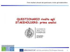 Primi risultati ottenuti dal questionario rivolto agli stakeholders