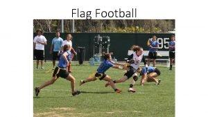 Flag Football History of Flag Football Flag Football