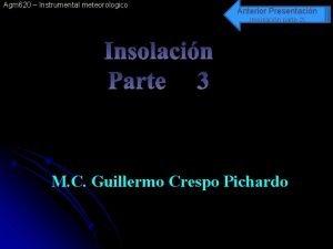 Agm 620 Instrumental meteorologico Anterior Presentacin Insolacin parte
