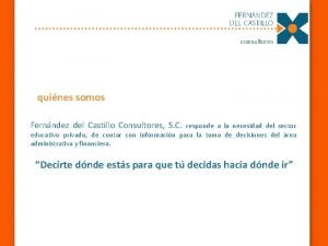 quines somos Fernndez del Castillo Consultores S C