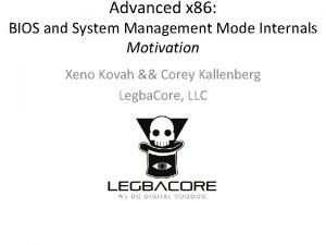 Advanced x 86 BIOS and System Management Mode